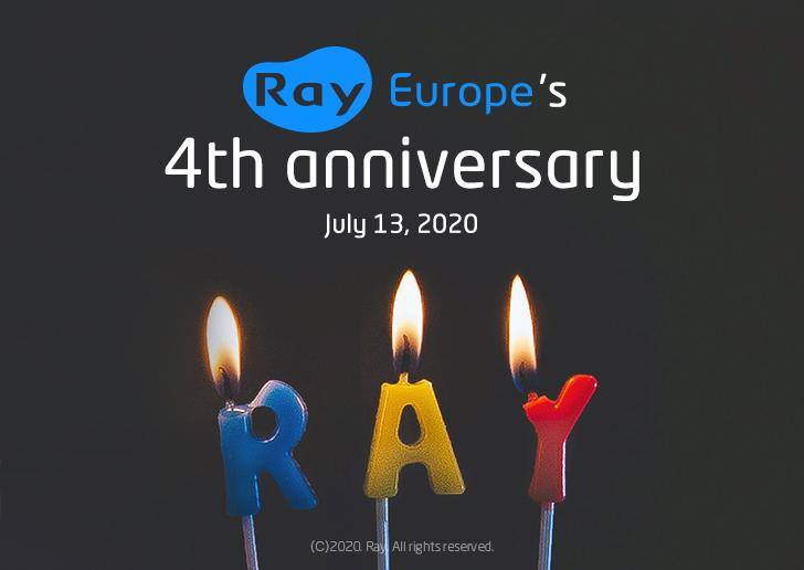 Ray Europe's 4th Anniversary